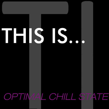 Various Artists - This Is...Optimal Chill State