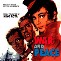 Nino Rota - War and Peace (Original Motion Picture Soundtrack)