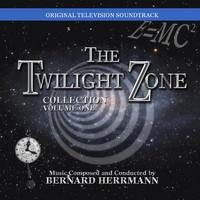 Bernard Herrmann - The Twilight Zone Collection, Vol. 1 (Original Television Soundtrack)