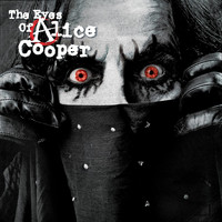 Alice Cooper - The Eyes Of Alice Cooper