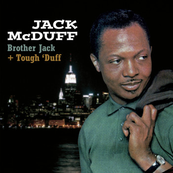 Brother Jack McDuff - Brother Jack + Tough' Duff