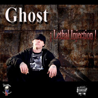 Ghost - Lethal Injection