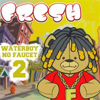 Fresh - WaterBoy No Faucet 2