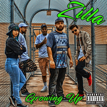 Zilla - Growing Up