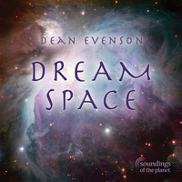 Dean Evenson, Dudley Evenson & Phil Heaven - Dream Space