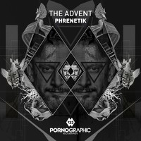 The Advent - Phrenetik