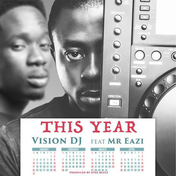 Mr Eazi - This Year (feat. Mr Eazi)