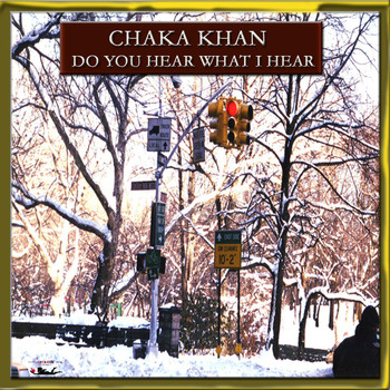 Chaka Khan - Do You Hear What I Hear?