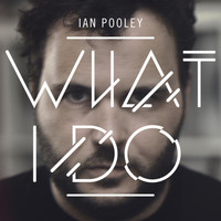 Ian Pooley - What I Do
