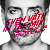 Sven Väth - Sven Väth in the Mix - the Sound of the Twelfth Season