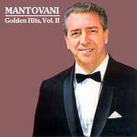 Mantovani - Golden Hits, Vol. II