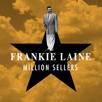 Frankie Laine - Million Sellers