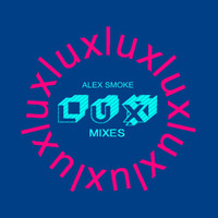 Alex Smoke - Lux Album Remix EP