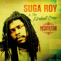 Suga Roy & The Fireball Crew - Meditation