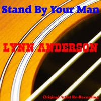 Lynn Anderson - Stand by Your Man (Re-Recorded)