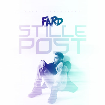 Fard - Stille Post (Explicit)