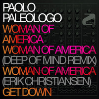 Paolo Paleologo - Woman of America / Get Down