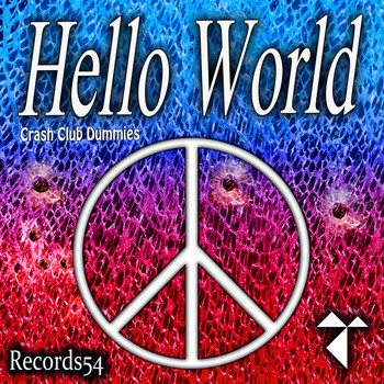Crash Club Dummies - Hello World