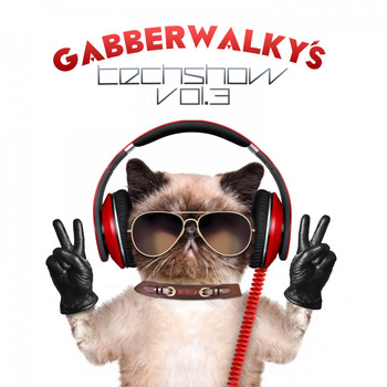 Various Artists - Gabberwalky's Techshow, Vol. 3