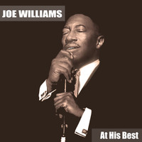 Joe Williams - At His Best