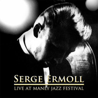 Serge Ermoll - Live at Manly Jazz Festival
