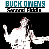 Buck Owens - Second Fiddle