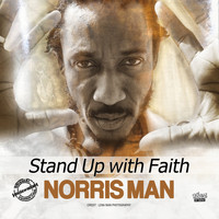 Norris Man - Stand up with Faith