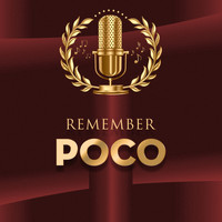 Poco - Remember (Live)