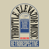 Throttle Elevator Music & Kamasi Washington - Retrorespective