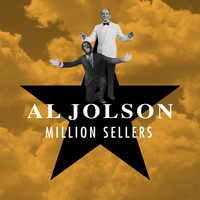 Al Jolson - Million Sellers