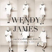 Wendy James - You're a Dirtbomb, Lester