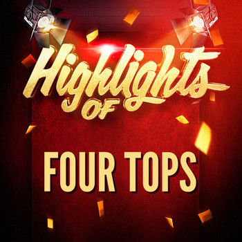 Four Tops - Highlights of Four Tops