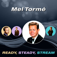 Mel Tormé - Ready, Steady, Stream