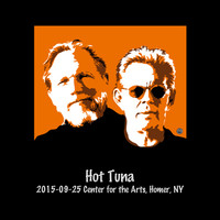 Hot Tuna - 2015-09-25 Center for the Arts, Homer, NY (Live)