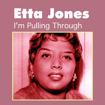 Etta Jones - I'm Pulling Through
