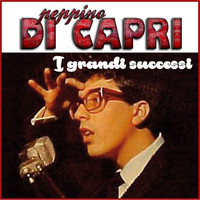 Peppino Di Capri - Peppino Di Capri - I grandi successi [Remastered]