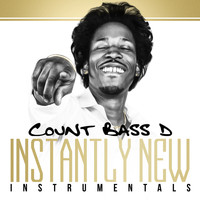 Count Bass D - Instantly New (Instrumentals)