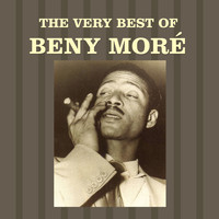 Beny Moré - The Very Best of Beny Moré