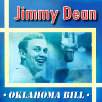Jimmy Dean - Oklahoma Bill