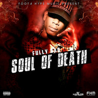 Fully Bad - Soul of Death - Single