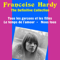 Francoise Hardy - Francoise Hardy: The Definitive Collection