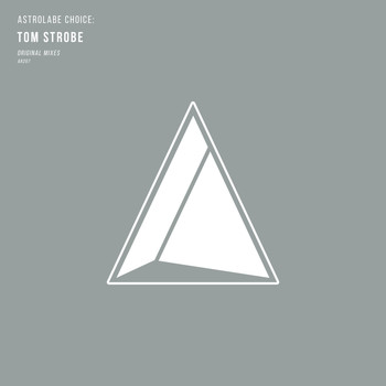 Tom Strobe - Astrolabe Choice: Tom Strobe