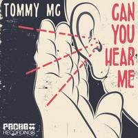Tommy Mc - Can You Hear Me