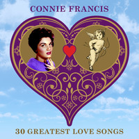 Connie Francis - 30 Greatest Love Songs