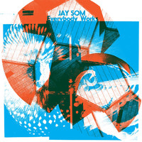 Jay Som - Everybody Works