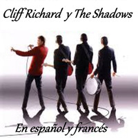 Cliff Richard, The Shadows - Cliff Richard y The Shadows - En Español y Francés