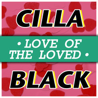 Cilla Black - The Love of the Loved