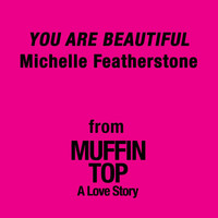 Michelle Featherstone - You Are Beautiful