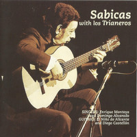 Sabicas - Sabicas with Los Trianeros