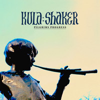 Kula Shaker - Pilgrims Progress